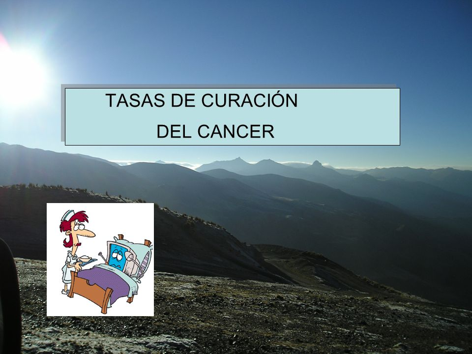 TASAS DE CURACIÓN DEL CANCER