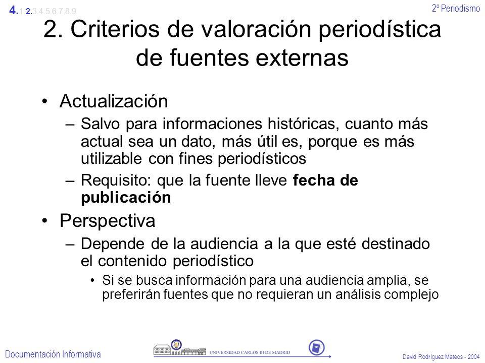 2. Criterios de valoración periodística de fuentes externas
