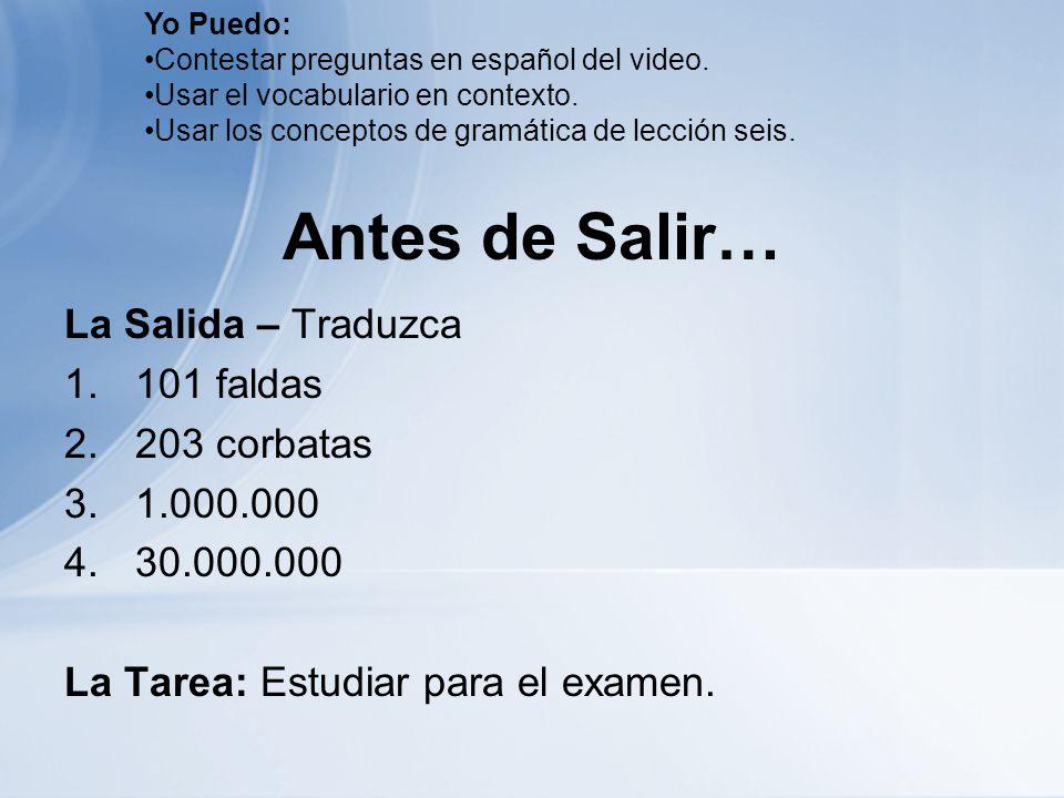 Antes de Salir… La Salida – Traduzca 101 faldas 203 corbatas 1.000.000