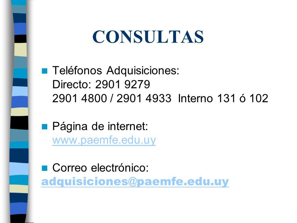 CONSULTAS Teléfonos Adquisiciones: Directo: 2901 9279