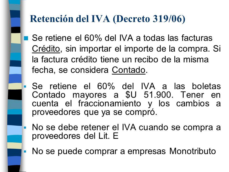 Retención del IVA (Decreto 319/06)