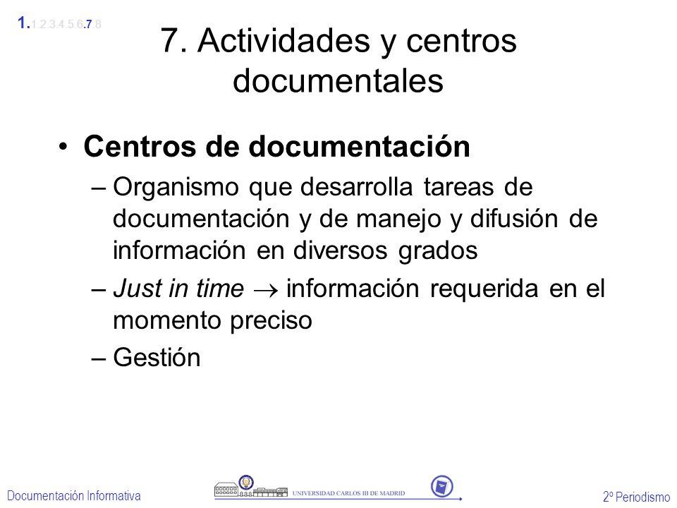 7. Actividades y centros documentales