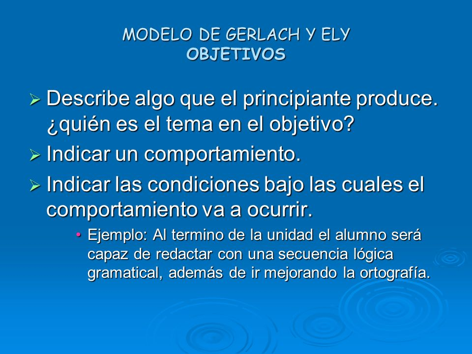 MODELO DE GERLACH Y ELY OBJETIVOS