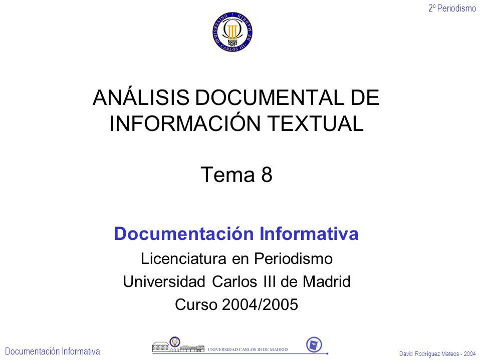 ANÁLISIS DOCUMENTAL DE INFORMACIÓN TEXTUAL