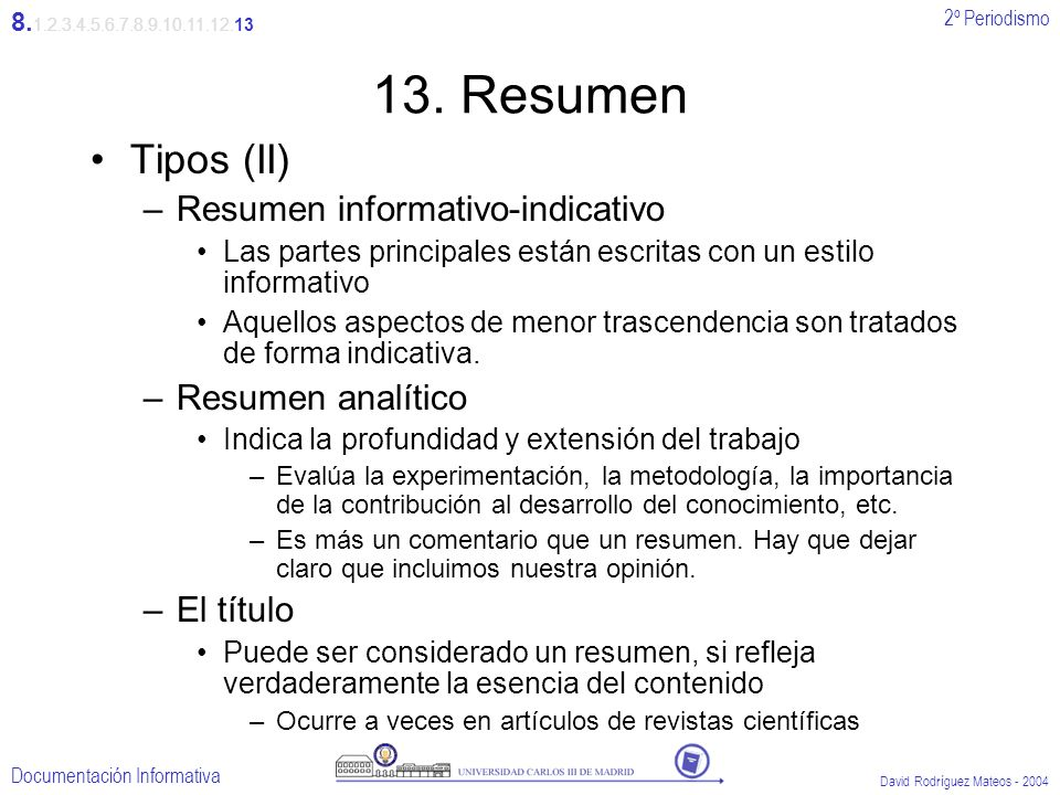 13. Resumen Tipos (II) Resumen informativo-indicativo