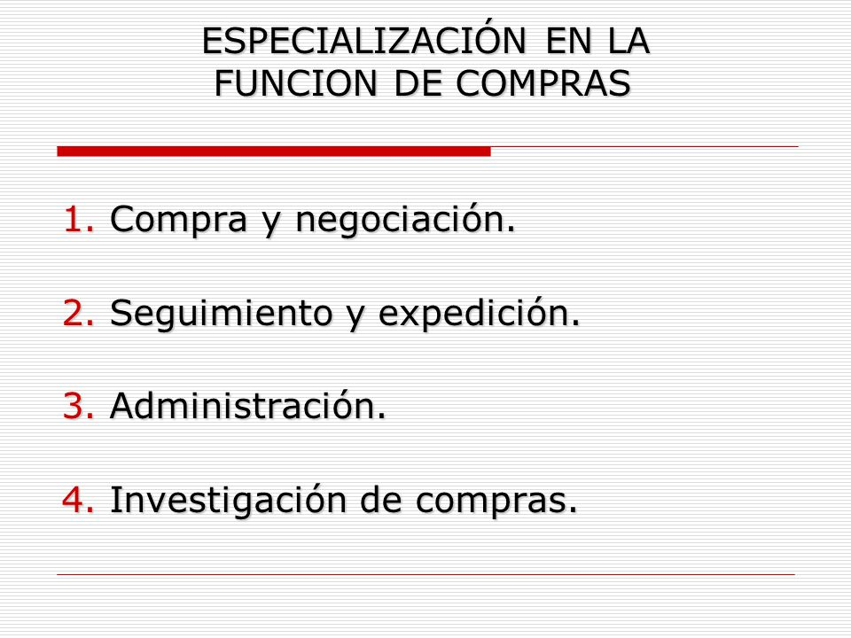 ESPECIALIZACIÓN EN LA FUNCION DE COMPRAS