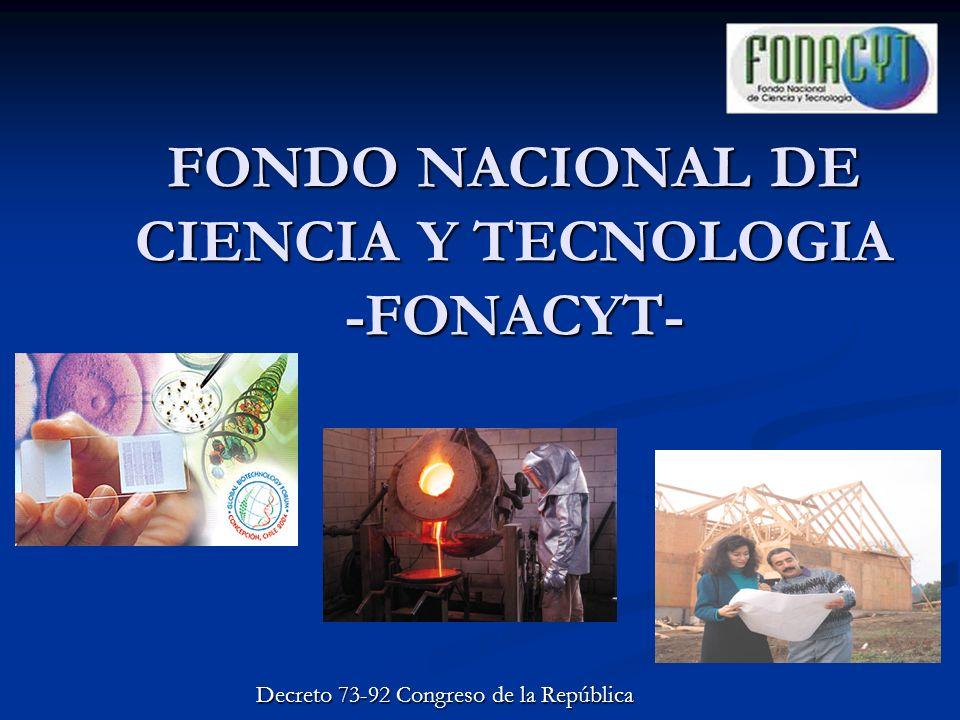FONDO NACIONAL DE CIENCIA Y TECNOLOGIA -FONACYT-