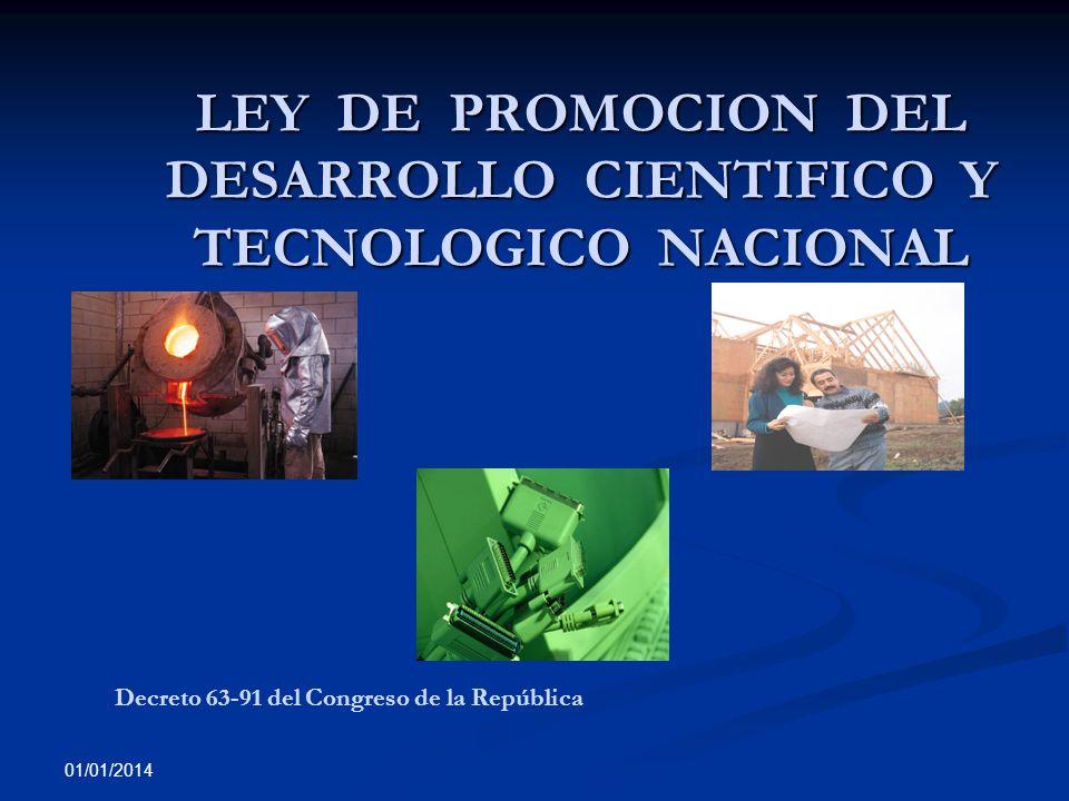 LEY DE PROMOCION DEL DESARROLLO CIENTIFICO Y TECNOLOGICO NACIONAL