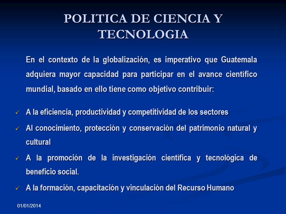 POLITICA DE CIENCIA Y TECNOLOGIA