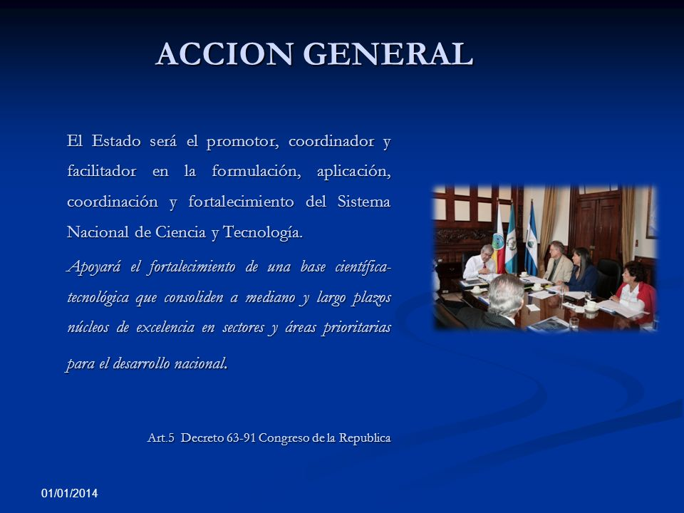 ACCION GENERAL Art.5 Decreto 63-91 Congreso de la Republica