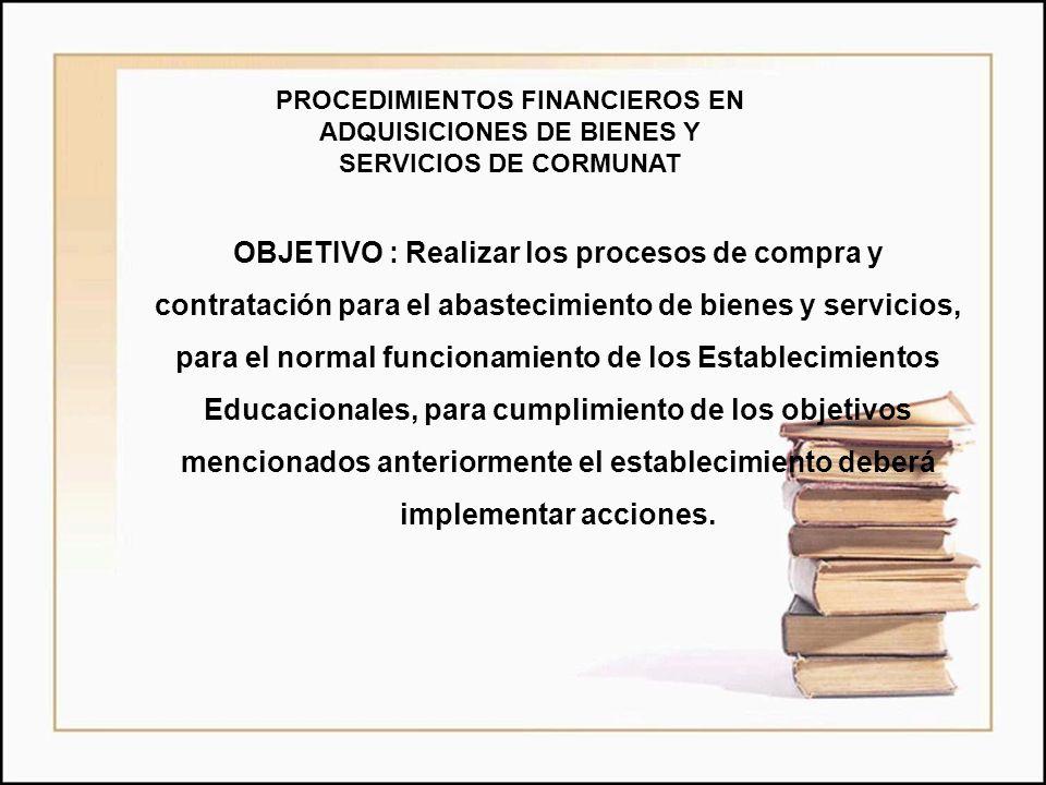 PROCEDIMIENTOS FINANCIEROS EN ADQUISICIONES DE BIENES Y SERVICIOS DE CORMUNAT