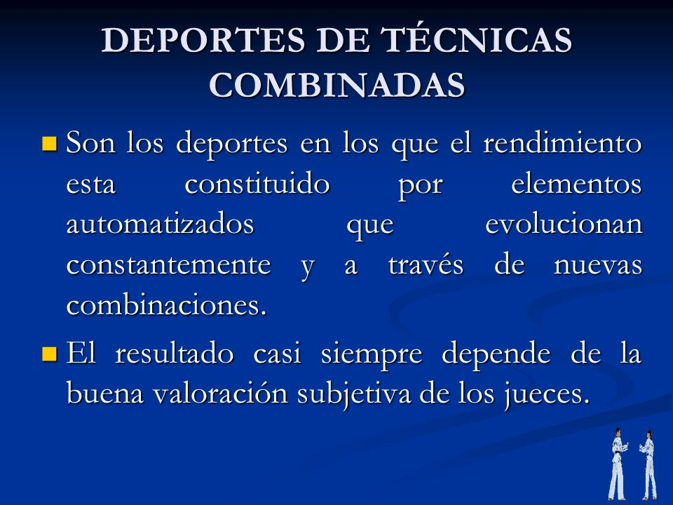 DEPORTES DE TÉCNICAS COMBINADAS