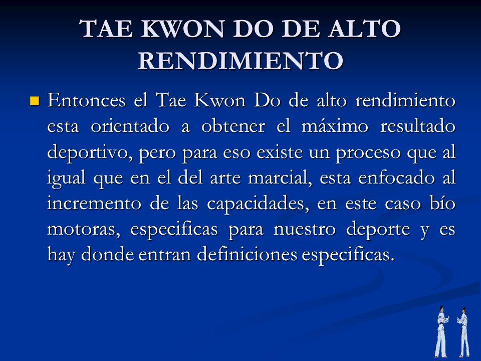 TAE KWON DO DE ALTO RENDIMIENTO