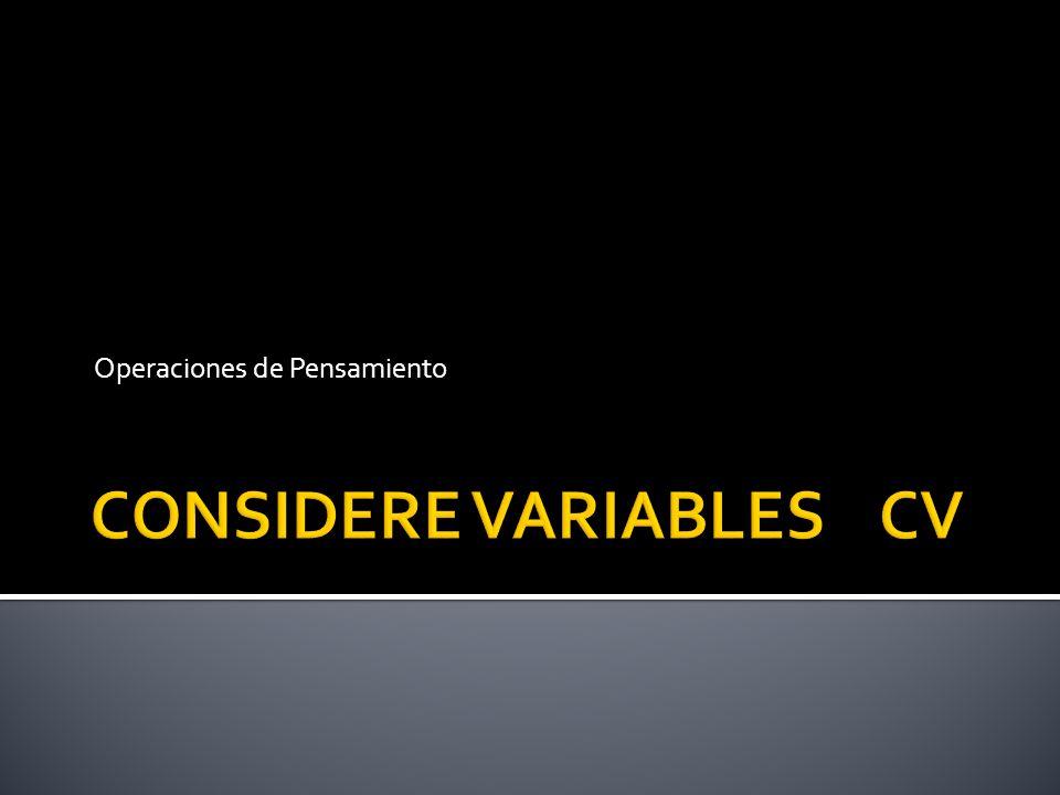 CONSIDERE VARIABLES CV
