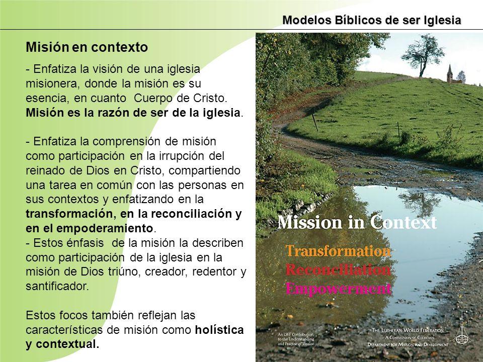 Misión en contexto Modelos Bíblicos de ser Iglesia