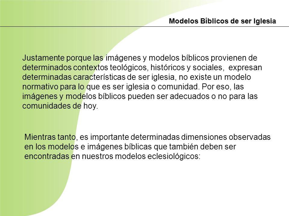Modelos Bíblicos de ser Iglesia