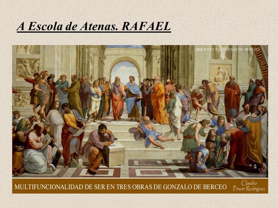 A Escola de Atenas. RAFAEL