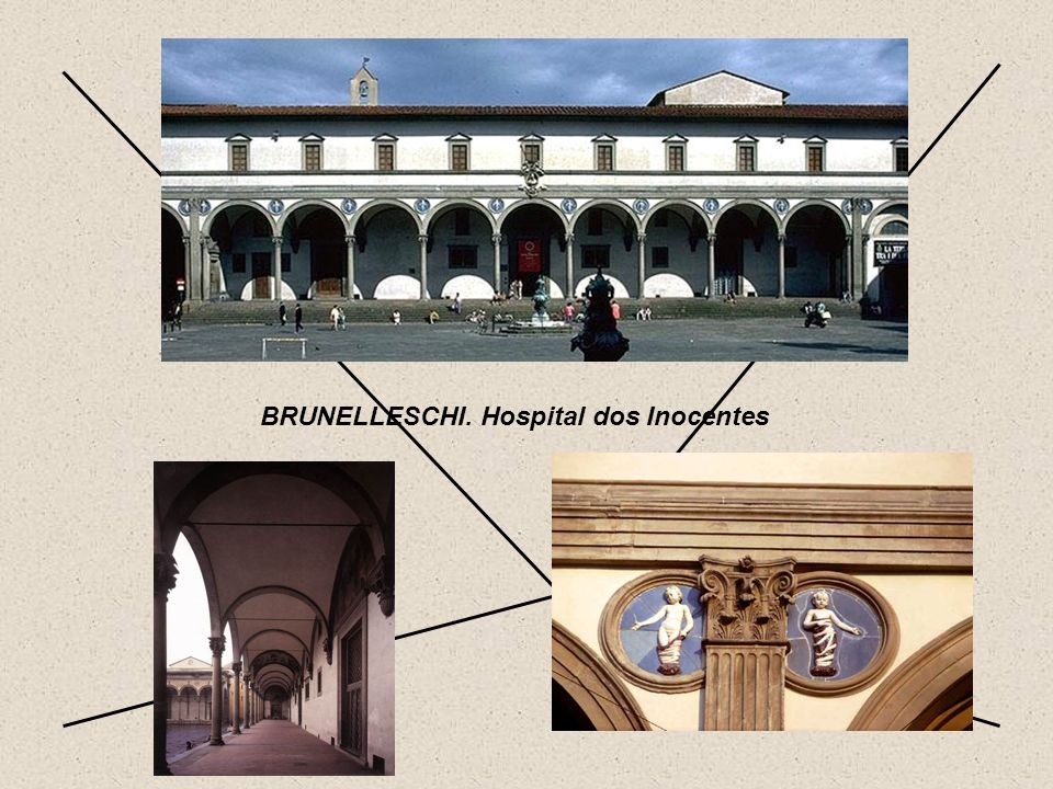 BRUNELLESCHI. Hospital dos Inocentes