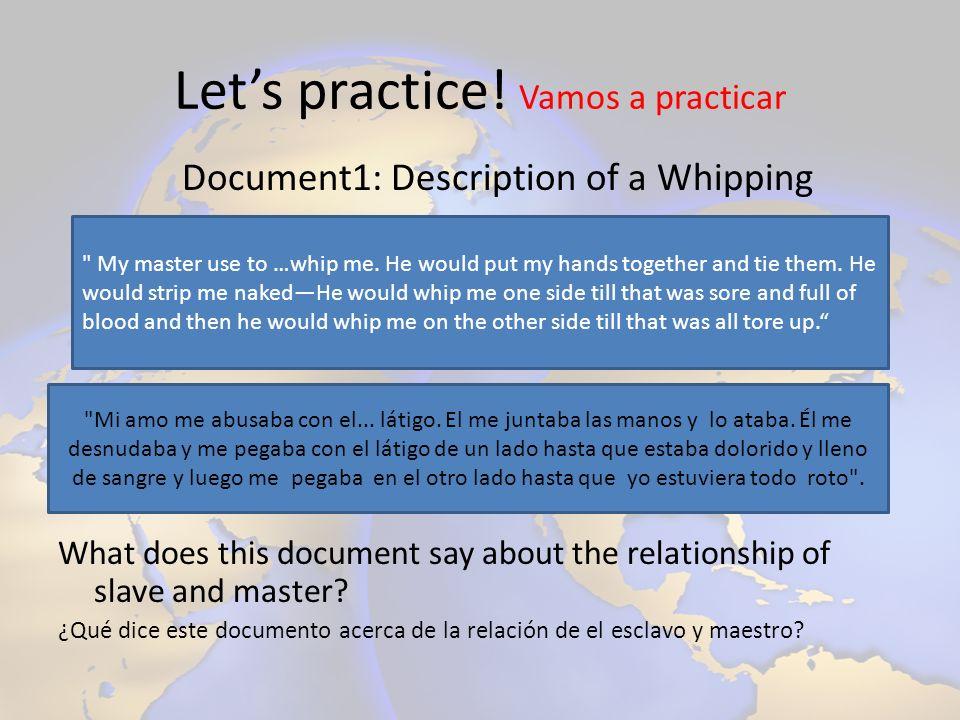 Let's practice! Vamos a practicar