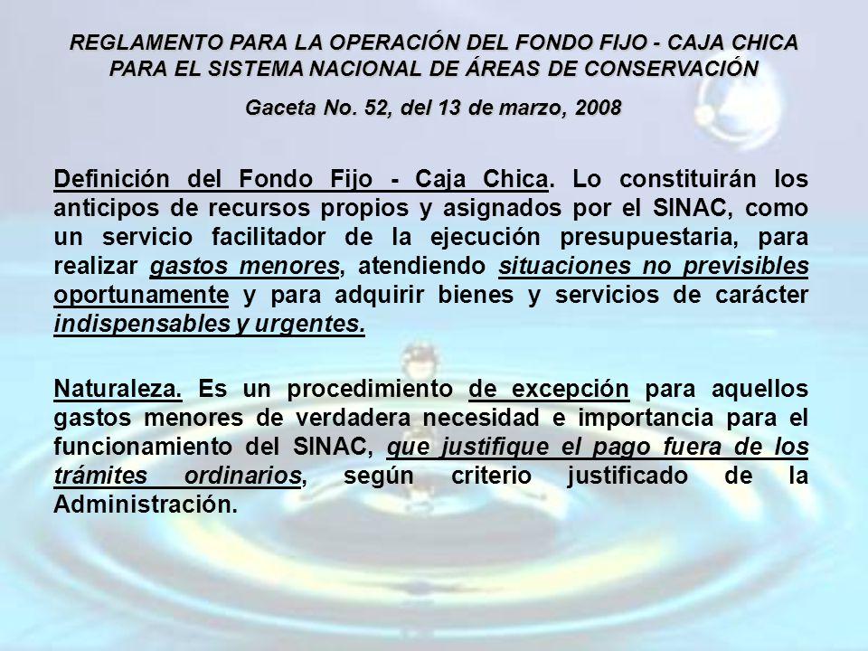REGLAMENTO PARA LA OPERACIÓN DEL FONDO FIJO - CAJA CHICA PARA EL SISTEMA NACIONAL DE ÁREAS DE CONSERVACIÓN