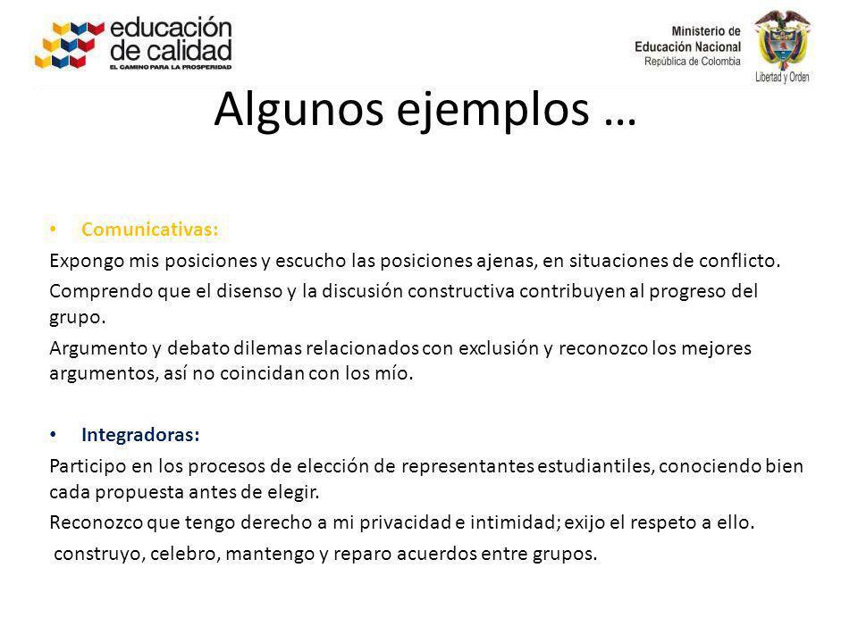 Algunos ejemplos … Comunicativas: