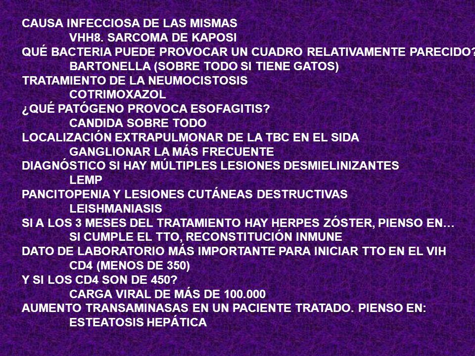 CAUSA INFECCIOSA DE LAS MISMAS