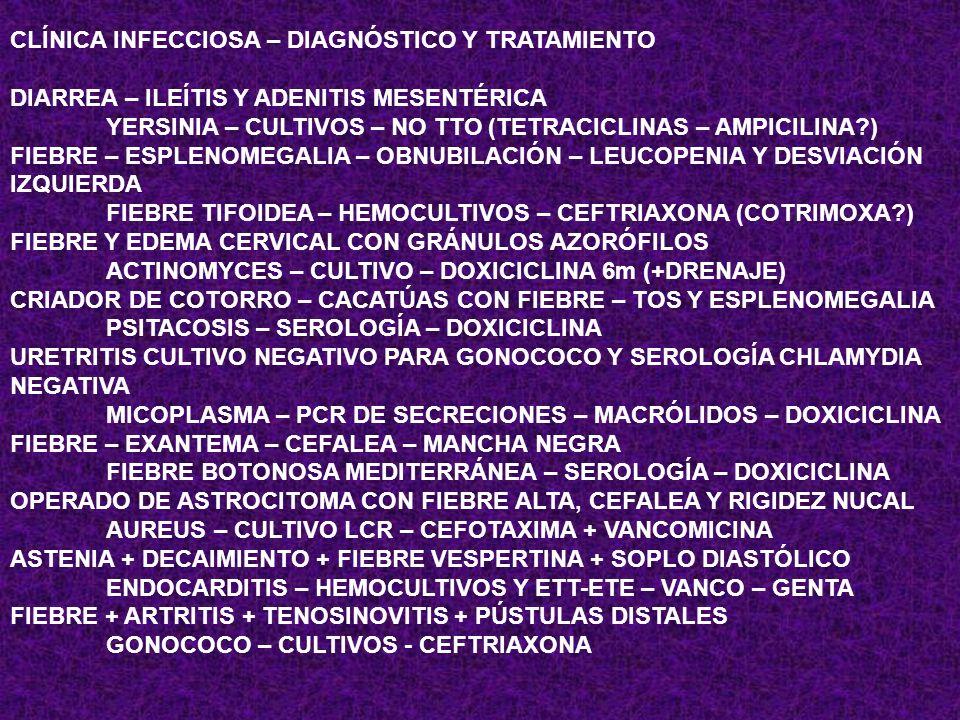 CLÍNICA INFECCIOSA – DIAGNÓSTICO Y TRATAMIENTO