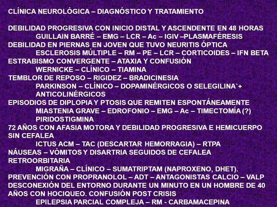 CLÍNICA NEUROLÓGICA – DIAGNÓSTICO Y TRATAMIENTO