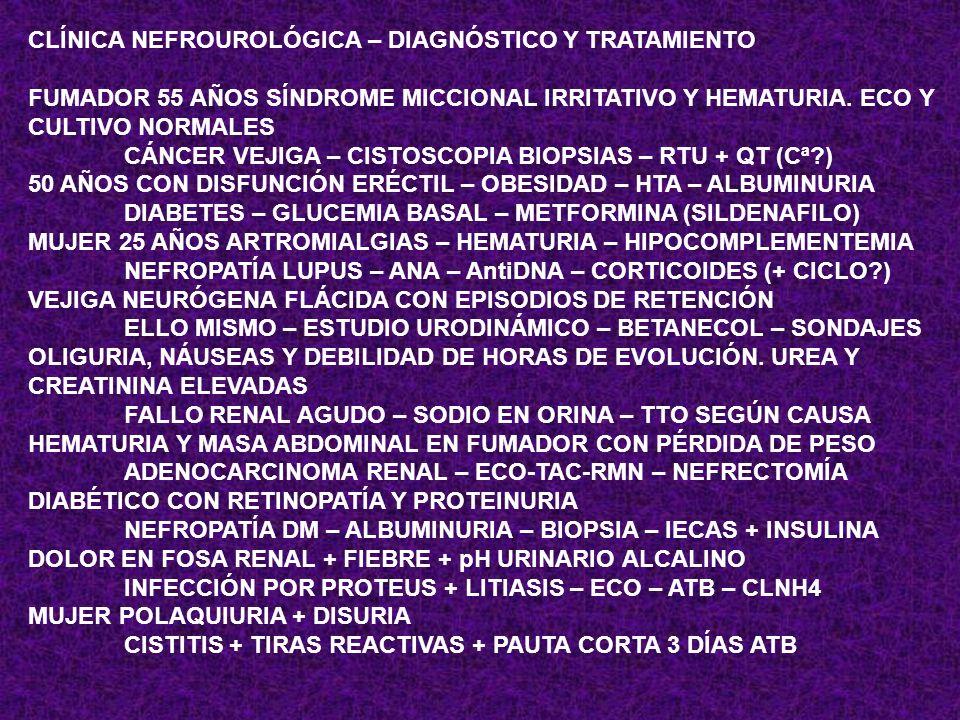 CLÍNICA NEFROUROLÓGICA – DIAGNÓSTICO Y TRATAMIENTO