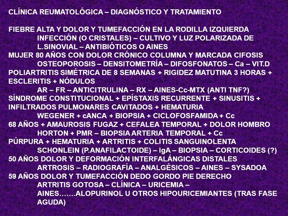 CLÍNICA REUMATOLÓGICA – DIAGNÓSTICO Y TRATAMIENTO