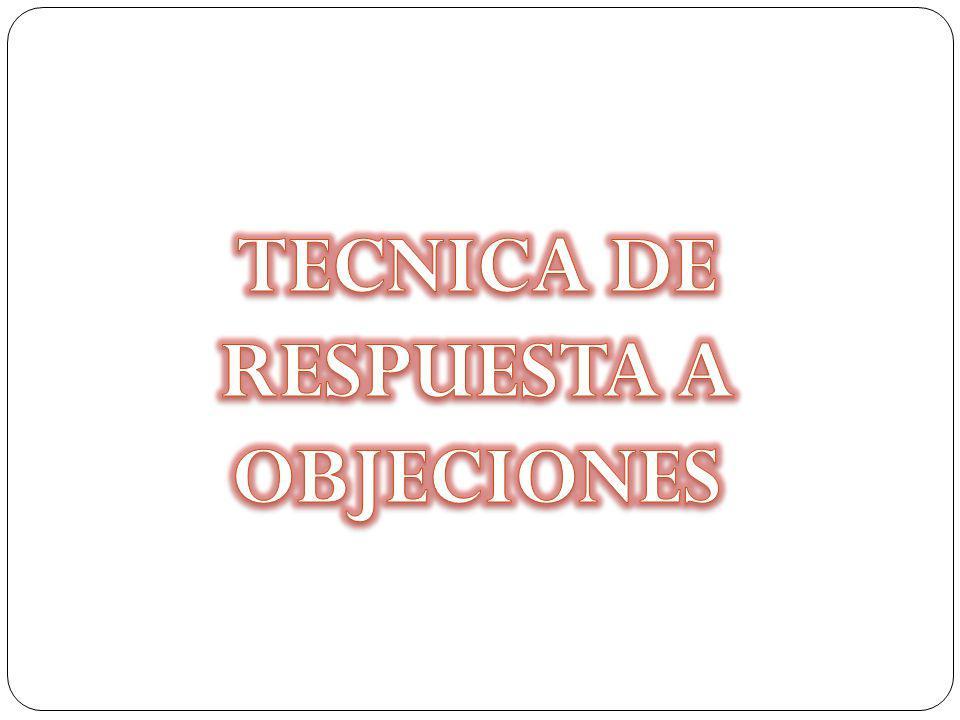 TECNICA DE RESPUESTA A OBJECIONES