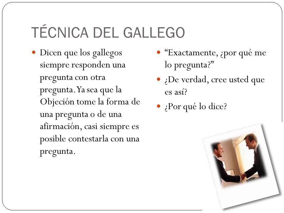 TÉCNICA DEL GALLEGO