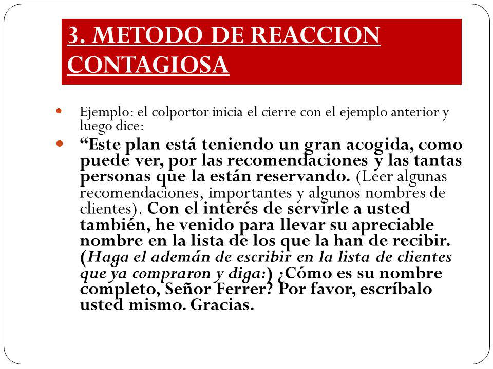 3. METODO DE REACCION CONTAGIOSA
