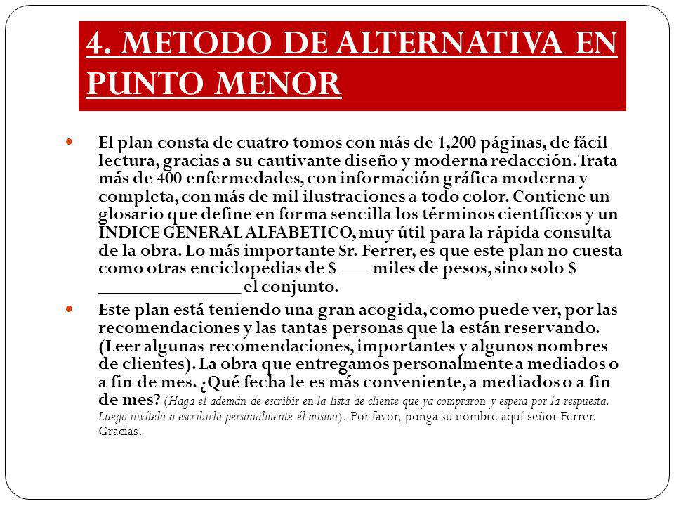 4. METODO DE ALTERNATIVA EN PUNTO MENOR