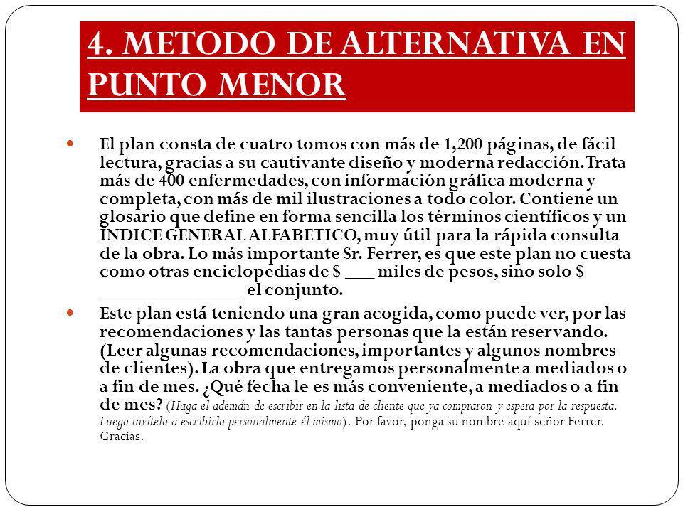 4. METODO DE ALTERNATIVA EN PUNTO MENOR