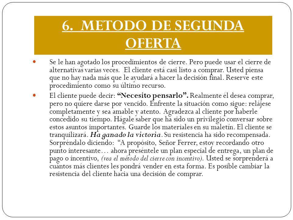 6. METODO DE SEGUNDA OFERTA
