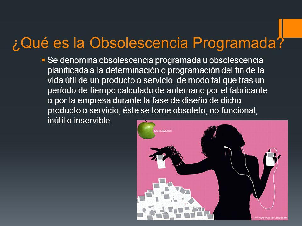 ¿Qué es la Obsolescencia Programada