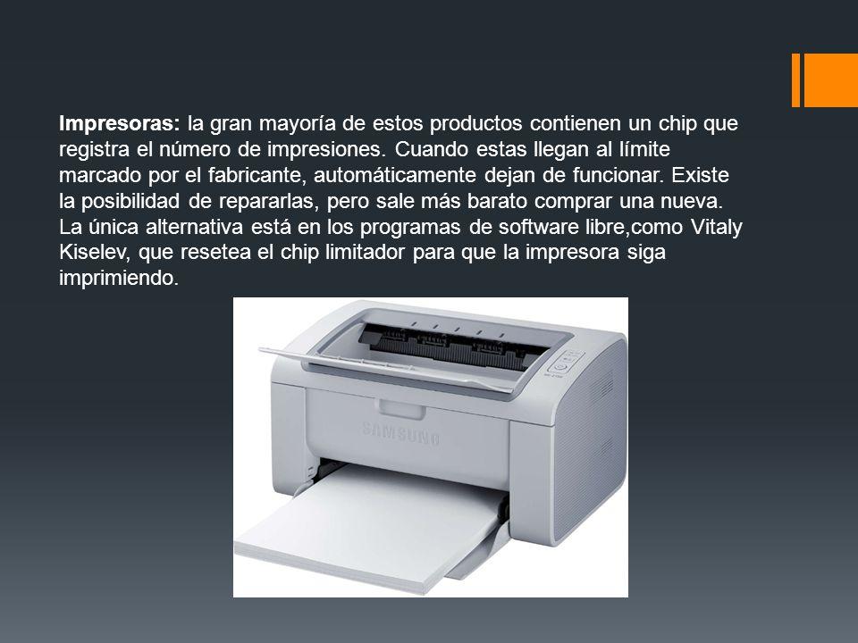 Impresoras: la gran mayoría de estos productos contienen un chip que registra el número de impresiones.