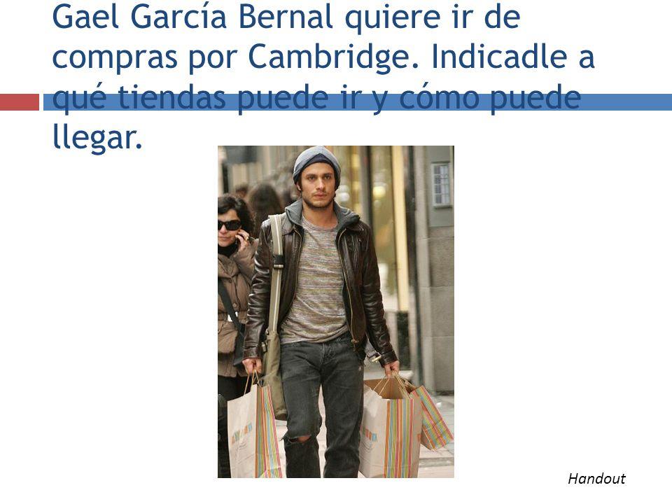 Gael García Bernal quiere ir de compras por Cambridge