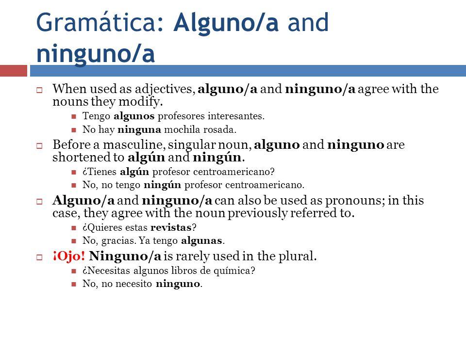 Gramática: Alguno/a and ninguno/a