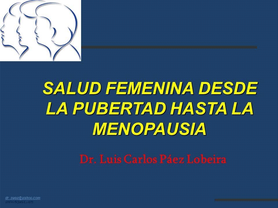SALUD FEMENINA DESDE LA PUBERTAD HASTA LA MENOPAUSIA