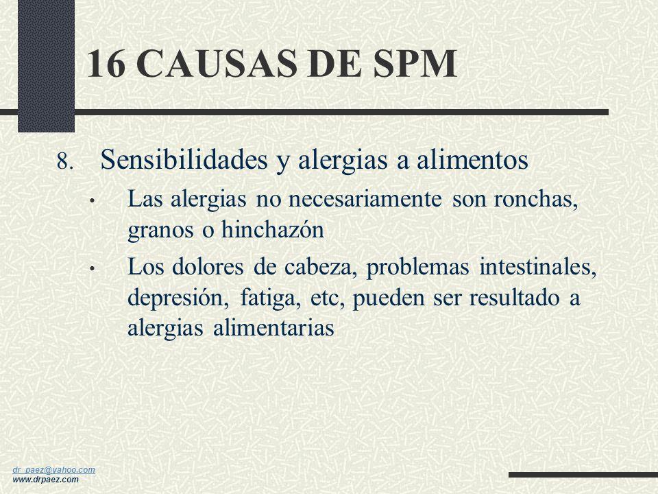 16 CAUSAS DE SPM Sensibilidades y alergias a alimentos