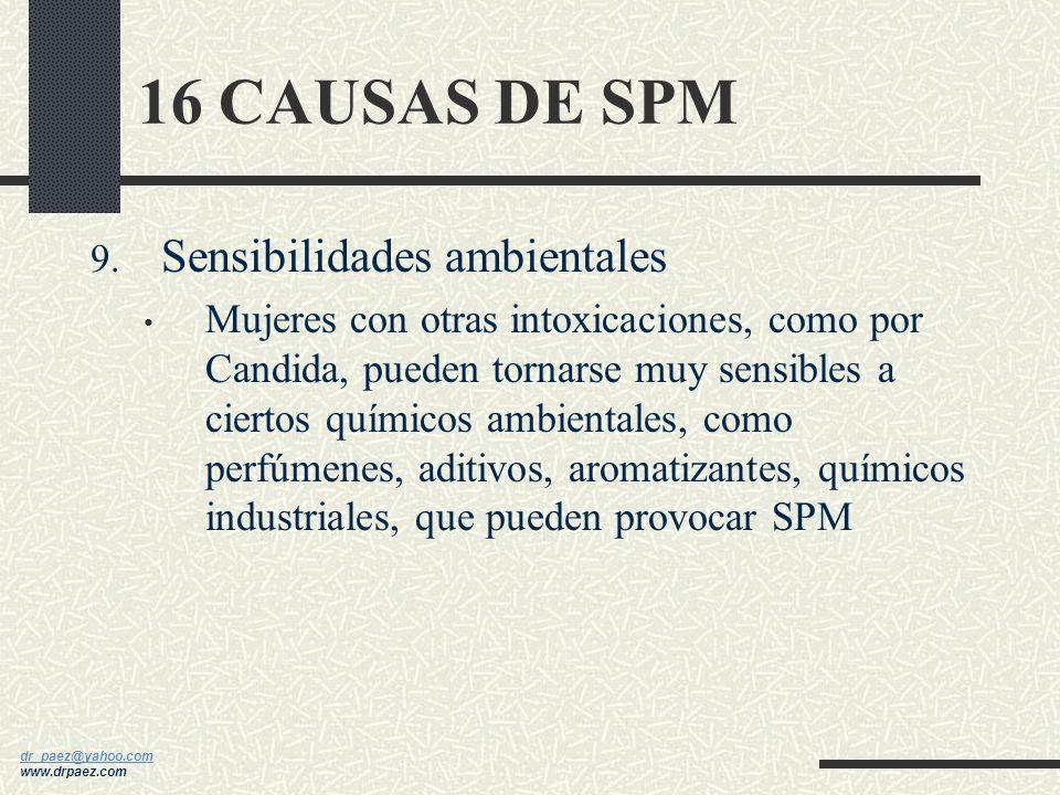 16 CAUSAS DE SPM Sensibilidades ambientales