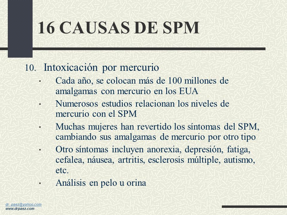 16 CAUSAS DE SPM Intoxicación por mercurio