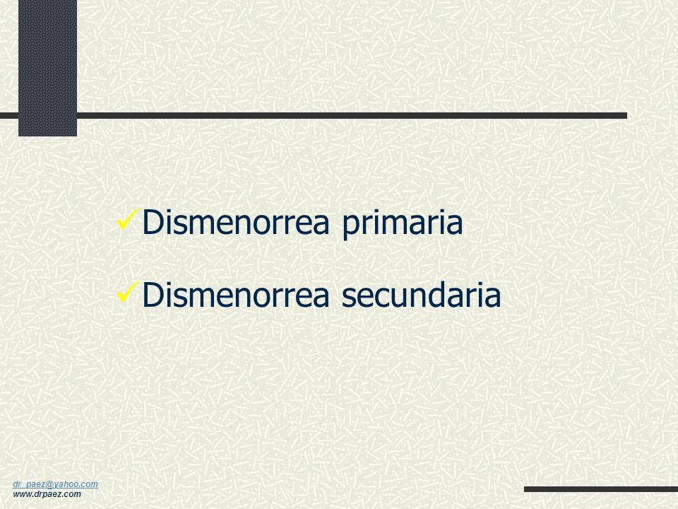 Dismenorrea primaria Dismenorrea secundaria