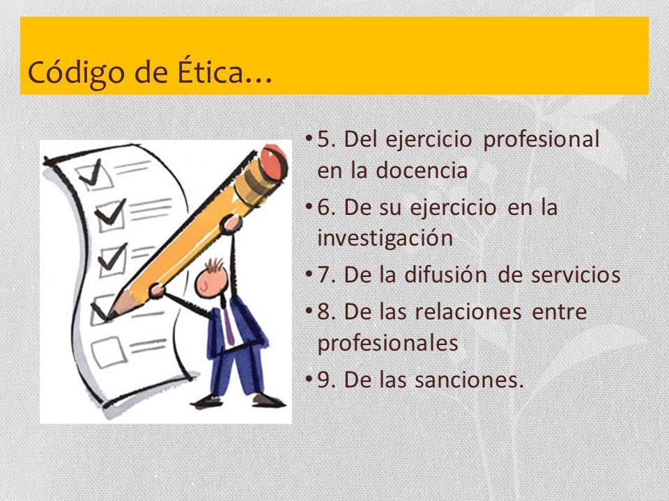 Código de Ética… 5. Del ejercicio profesional en la docencia