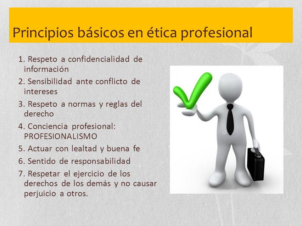 Principios básicos en ética profesional