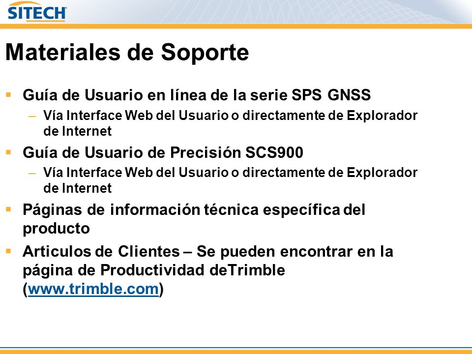 Materiales de Soporte Guía de Usuario en línea de la serie SPS GNSS