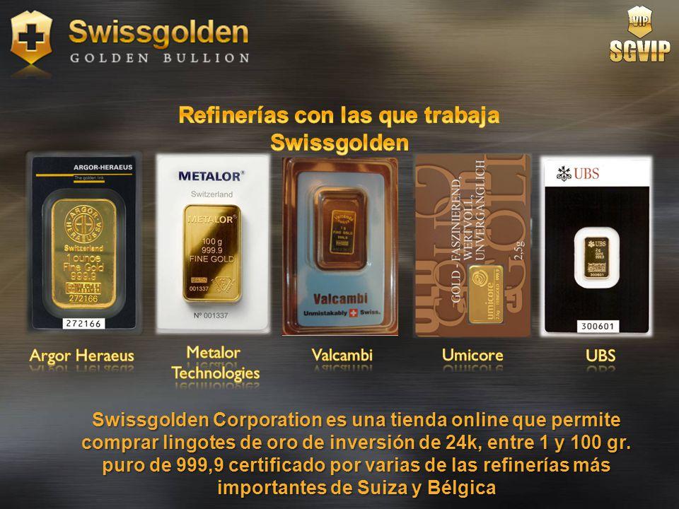 Refinerías con las que trabaja Swissgolden