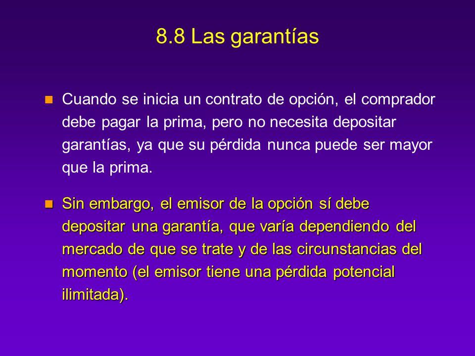 8.8 Las garantías